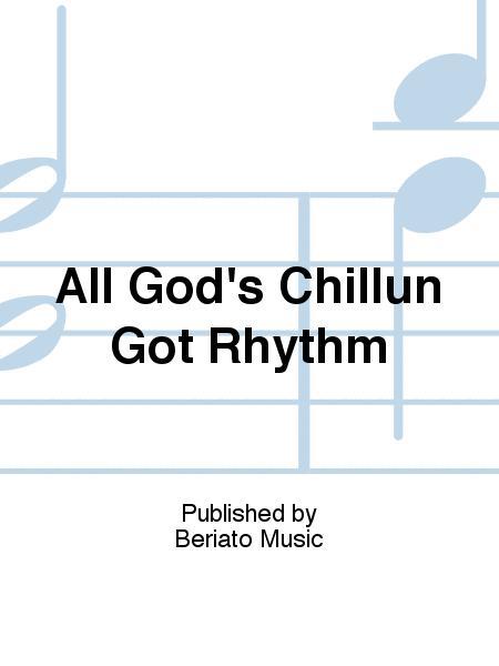 All God's Chillun Got Rhythm