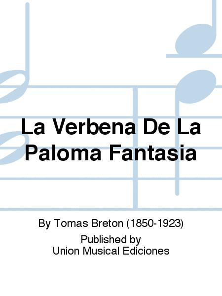 La Verbena De La Paloma Fantasia