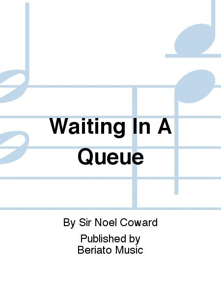 Waiting In A Queue