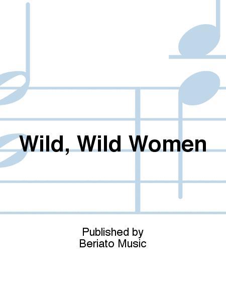Wild, Wild Women