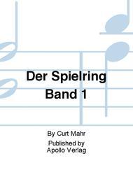 Der Spielring Band 1