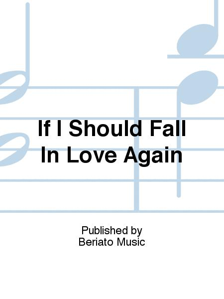 If I Should Fall In Love Again