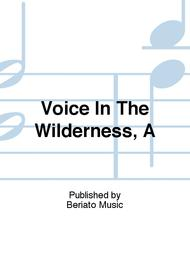 Voice In The Wilderness, A