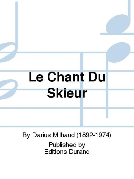 Le Chant Du Skieur