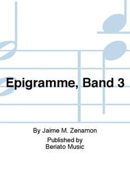 Epigramme, Band 3