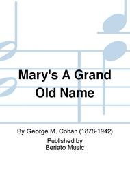 Mary's A Grand Old Name