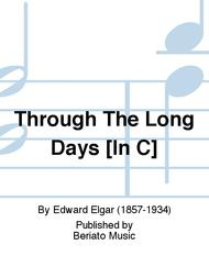 Through The Long Days [In C]