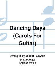Dancing Days (Carols For Guitar)