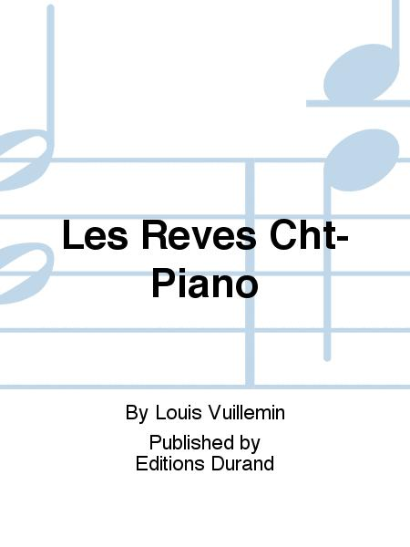 Les Reves Cht-Piano