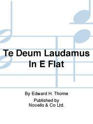Te Deum Laudamus In E Flat