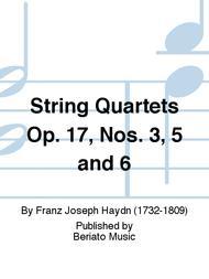String Quartets Op. 17, Nos. 3, 5 and 6