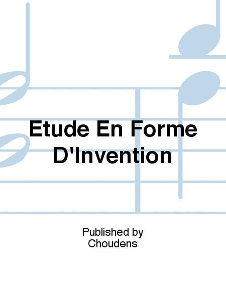 Etude En Forme D'Invention