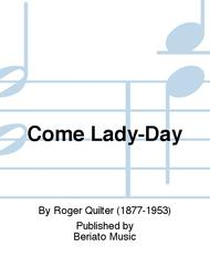 Come Lady-Day