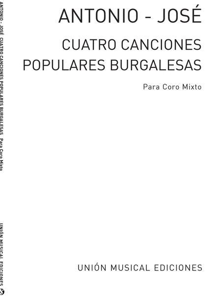 Antonio Jose: Cuatro Cancion Populares Burgalesas