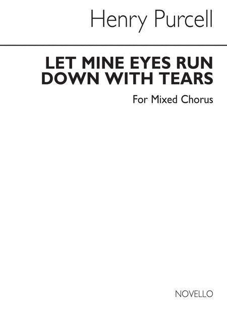 Let Mine Eyes Run Down With Tears