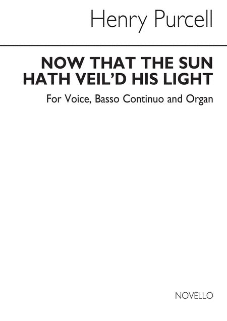 Now That The Sun Hath Veil'd His Light