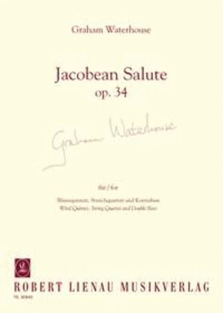 Jacobean Salute op. 34