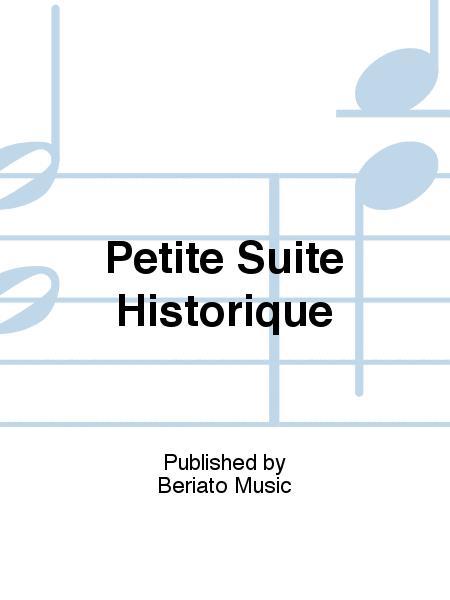 Petite Suite Historique