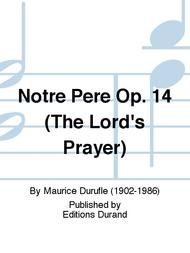 Notre Pere Op. 14 (The Lord's Prayer)