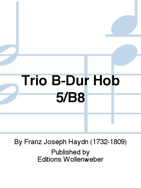Trio B-Dur Hob 5/B8