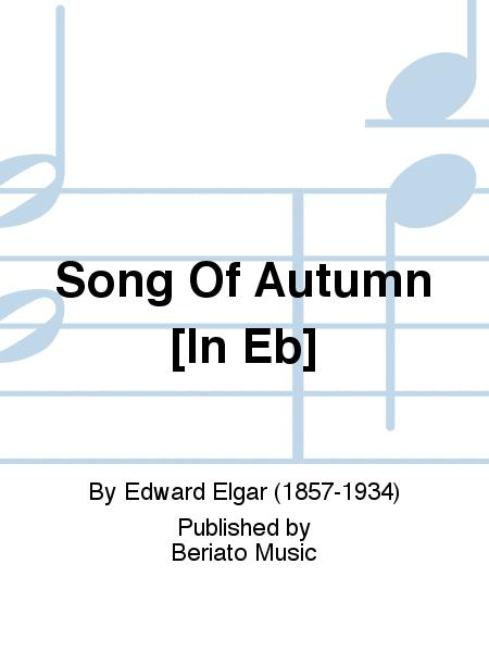 Song Of Autumn [In Eb]