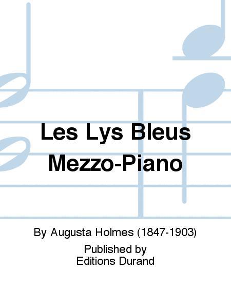 Les Lys Bleus Mezzo-Piano
