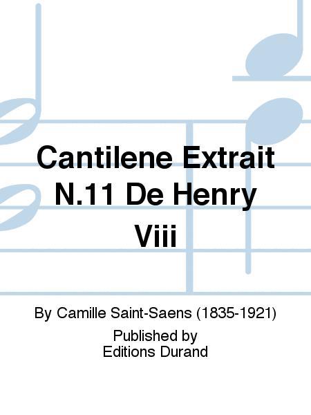 Cantilene Extrait N.11 De Henry Viii