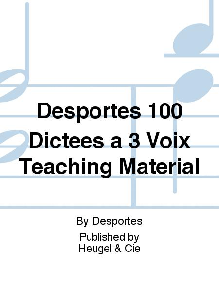 Desportes 100 Dictees a 3 Voix Teaching Material