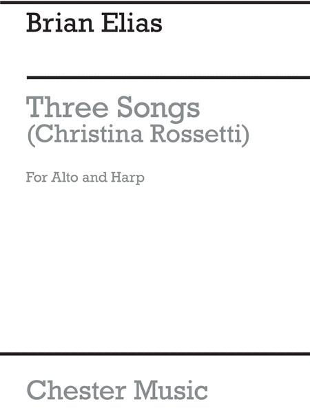 Three Songs (Christina Rossetti) for Alto and Harp