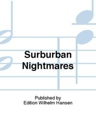 Surburban Nightmares