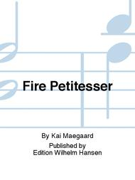 Fire Petitesser