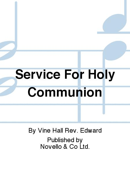Service For Holy Communion