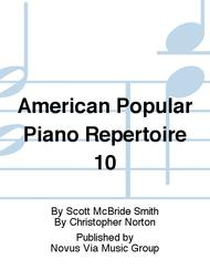 American Popular Piano Repertoire 10