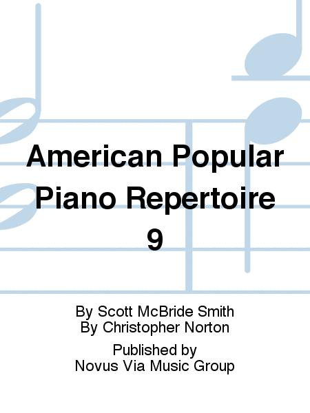 American Popular Piano Repertoire 9