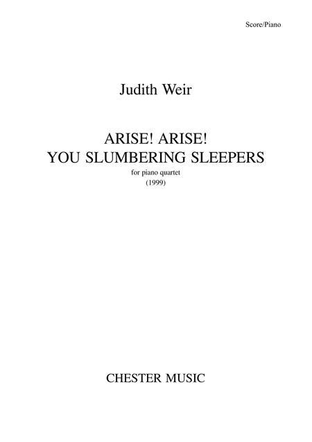 Arise! Arise! You Slumbering Sleepers