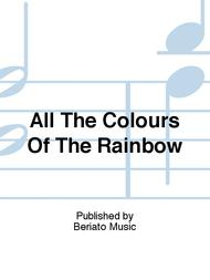All The Colours Of The Rainbow