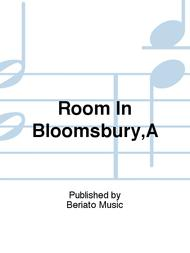 Room In Bloomsbury,A