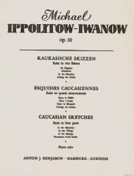 Caucasian Sketches op. 10