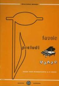Favole - Preludi - Danze
