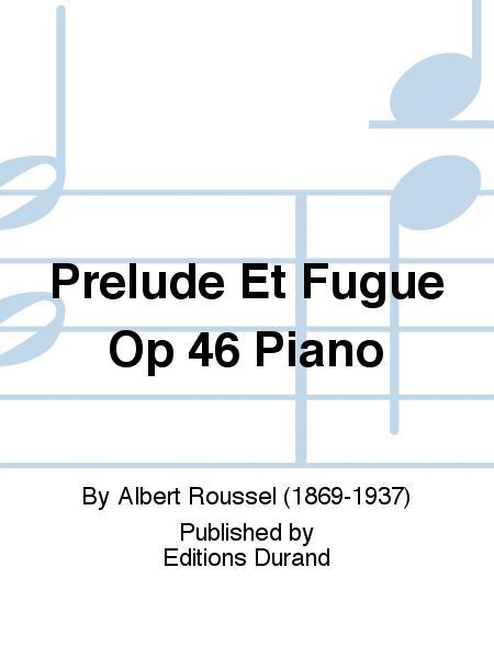 Prelude Et Fugue Op 46 Piano