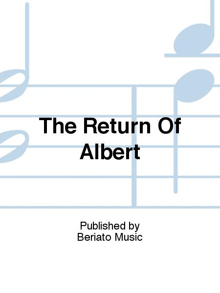 The Return Of Albert