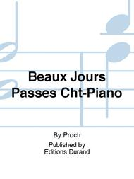 Beaux Jours Passes Cht-Piano
