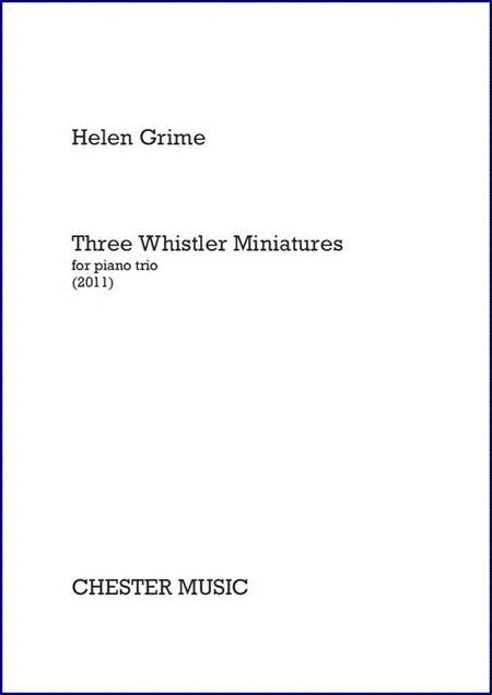 Three Whistler Miniatures