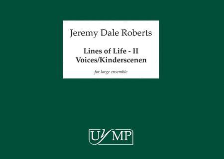 Lines of Life - II - Voices/ Kinderscenen