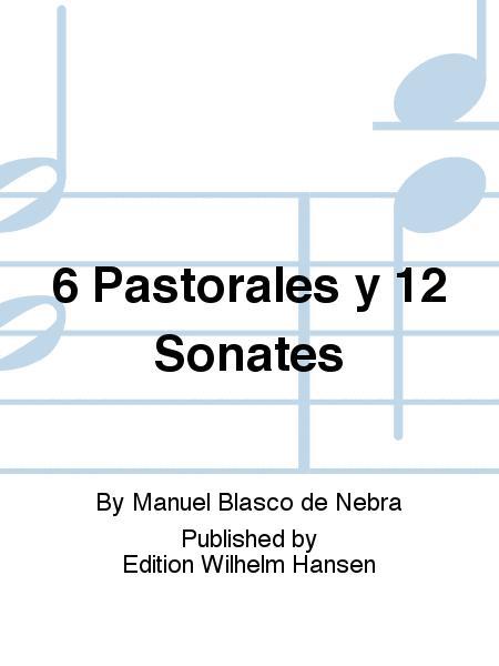 6 Pastorales y 12 Sonates