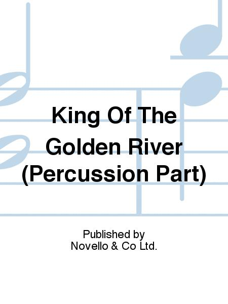 King Of The Golden River (Percussion Part)