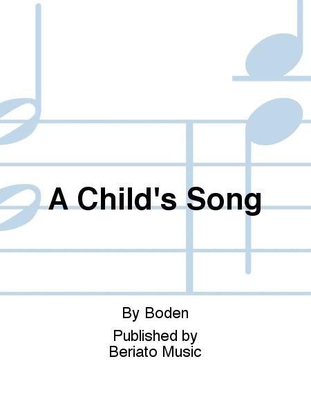A Child's Song