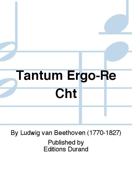 Tantum Ergo-Re Cht