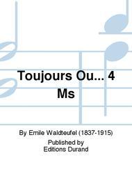 Toujours Ou... 4 Ms