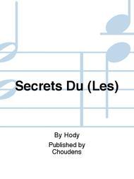 Secrets Du (Les)